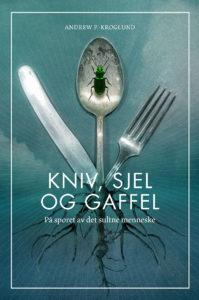 Kniv, sjel og gaffel /